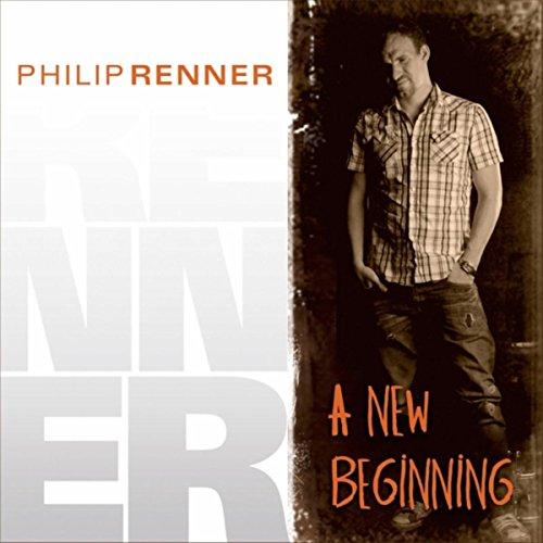 Philip Renner - A New Beginning (2010)