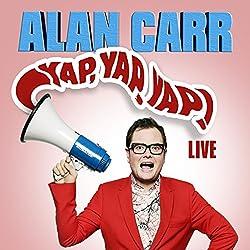 Alan Carr - Yap, Yap, Yap!