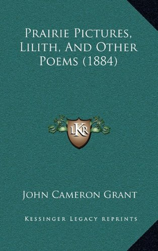 Download Prairie Pictures, Lilith, And Other Poems (1884) PDF