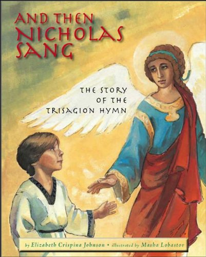 Download And Then Nicholas Sang: The Story of the Trisagion Hymn pdf epub