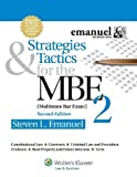 img - for Strategies & Tactics for the MBE 2, Second Edition (Emanuel Bar Review Series) by Steven L. Emanuel (2012) Paperback book / textbook / text book