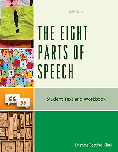 The Eight Parts of Speech: Student Text and Workbook (Simply English)