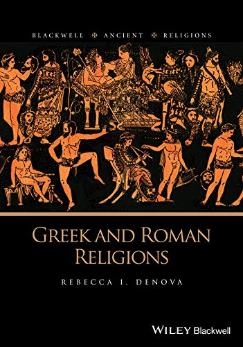 Greek and Roman Religions (Blackwell Ancient Religions)