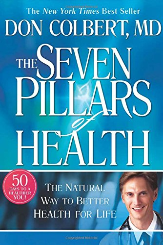 The 7 Pillars of Health