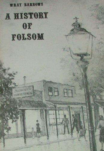 A History of Folsom