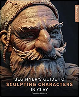 beginner's guide to sculpting characters in clay pdf free
