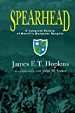 Spearhead: A Complete History of Merrill's Marauder Rangers