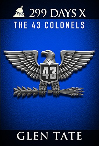 (299 Days: The 43 Colonels)