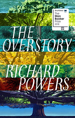 Book cover from The Overstory [Paperback] POWERS, Richard by Richard Powers