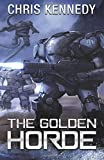 The Golden Horde (The Revelations Cycle) (Volume 4)