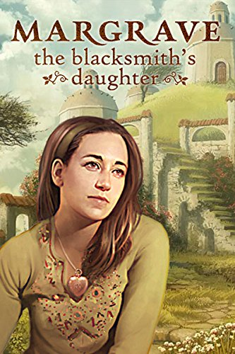 (Margrave: The Blacksmith's Daughter [Download])