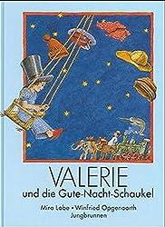Valerie und die Gute- Nacht- Schaukel.