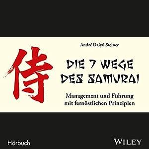 Die 7 Wege des Samurai Audiobook