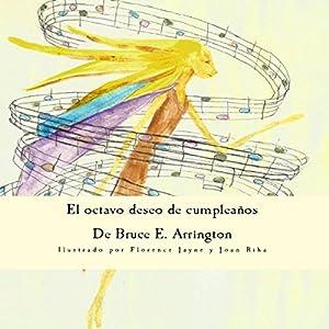 El Octavo Deseo de Cumpleaños [The Eighth Birthday Wish] Audiobook