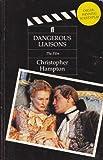 Dangerous Liaisons, Christopher Hampton, 0571154476