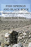 img - for Fish Springs and Black Rock: Forgotten Towns of Owens Valley book / textbook / text book