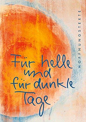 Für helle und für dunkle Tage: Hoffnungstexte (Eschbacher Pockets)