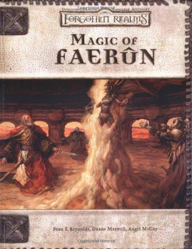 Magic of Faerun (Dungeons & Dragons d20 3.5 Fantasy Roleplaying)