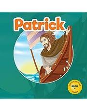 Patrick: God's Courageous Captive
