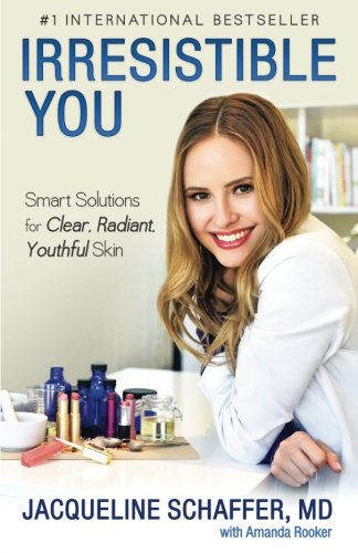 - Irresistible You: Smart and Schique Solutions for Clear, Radiant, Youthful Skin