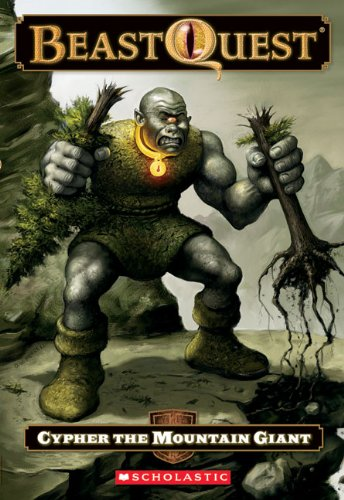 Read Online Cypher The Mountain Giant (Turtleback School & Library Binding Edition) (Beast Quest) ebook