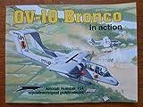 OV-10 Bronco in Action, Jim Mesko, 089747340X
