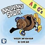 Inky Winky Spider: ABCs | Cyndi Sue