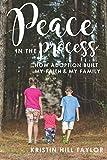 Peace in the Process: How Adoption Built My Faith & My Family