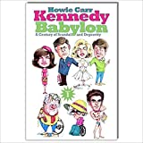 img - for Kennedy Babylon: A Century of Scandal and Depravity book / textbook / text book