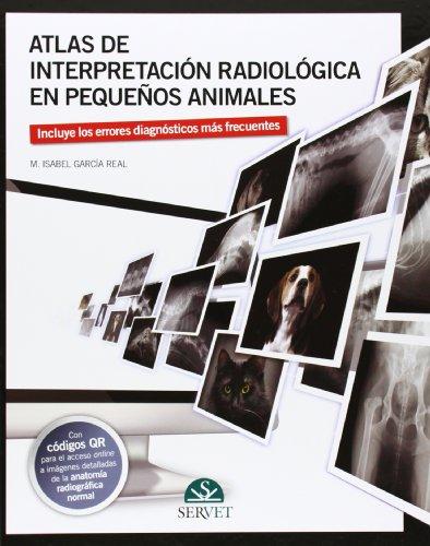 Descargar Libro Atlas De Interpretación Radiológica En Pequeños Animales M.isabel García Real