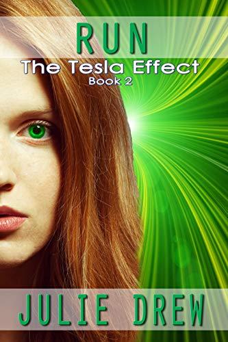RUN: The Tesla Effect Book 2