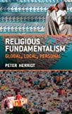 Religious Fundamentalism, Peter Herriot, 0415422094