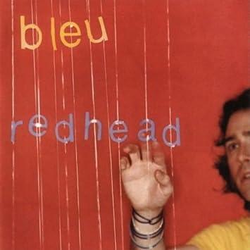 The Bleu lyrics redhead something