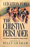 The Christian Persuader, Leighton Ford, 089066093X