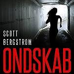 Ondskab | Scott Bergstrom