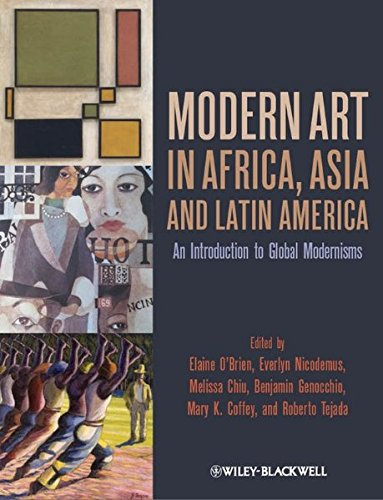 Modern Art in Africa, Asia and Latin America: An Introduction to Global Modernisms by Brand: Wiley-Blackwell