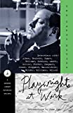 Playwrights at Work: Interviews with Albee, Beckett, Guare, Hellman, Ionesco, Mamet, Miller, Pinter, Shepard, Simon, Stoppard, Wasserstein, Wilder, Williams, Wilson (Modern Library (Paperback))