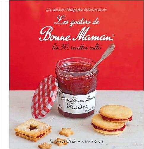 Téléchargez des livres gratuits en pdf Les goûters de Bonne Maman PDF PDB by Lene Knudsen
