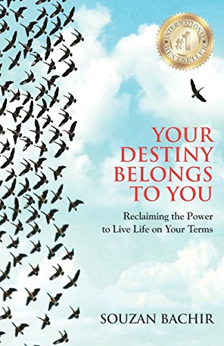 Download Your Destiny Belongs To You: Reclaiming the Power to Live Life on Your Terms ebook