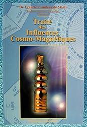 Traité des Influences Cosmo-Magnétiques + pendule
