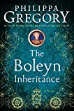 The Boleyn Inheritance: A Novel (The Plantagenet and Tudor Novels Book 5)