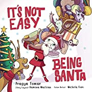 It's not easy being Santa!: A Christmas tale about kindness!