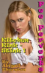 Pee Perverts: Kitchen Kink - Stink 1