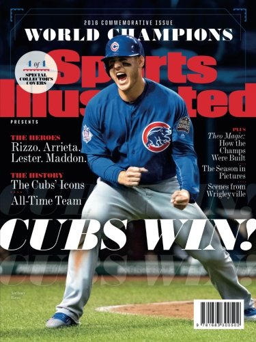 Sports Illustrated Chicago Cubs 2016 World Series Champions Commemorative Issue - Anthony Rizzo Cover: Cubs Win! (Cub Covers)