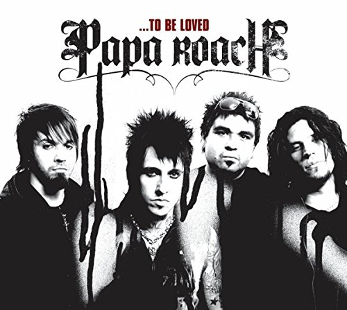 CD : Papa Roach - ...To Be Loved: The Best Of Papa Roach [Explicit Content] (Bonus Track)