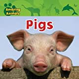 Pigs, Christina Wilsdon, 0836891228