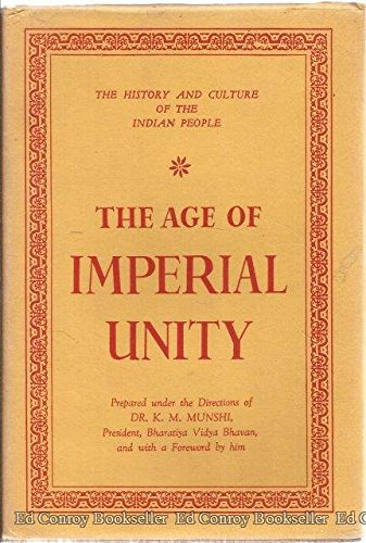 The History and Culture of the Indian People: Volume 2. The Age of Imperial Unity