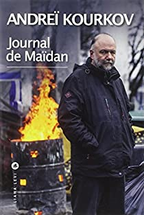 Journal de Maïdan par Kourkov