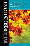 One Hundred Years of Solitude (Bloom's Modern Critical Interpretations) (Bloom's Modern Critical Interpretations (Hardcover))