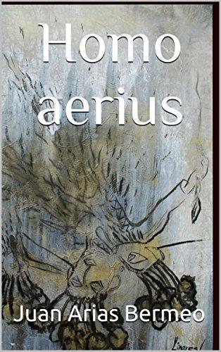 Homo aerius (Ciencia Ficción Filosófica) (Spanish Edition) by [Bermeo, Juan